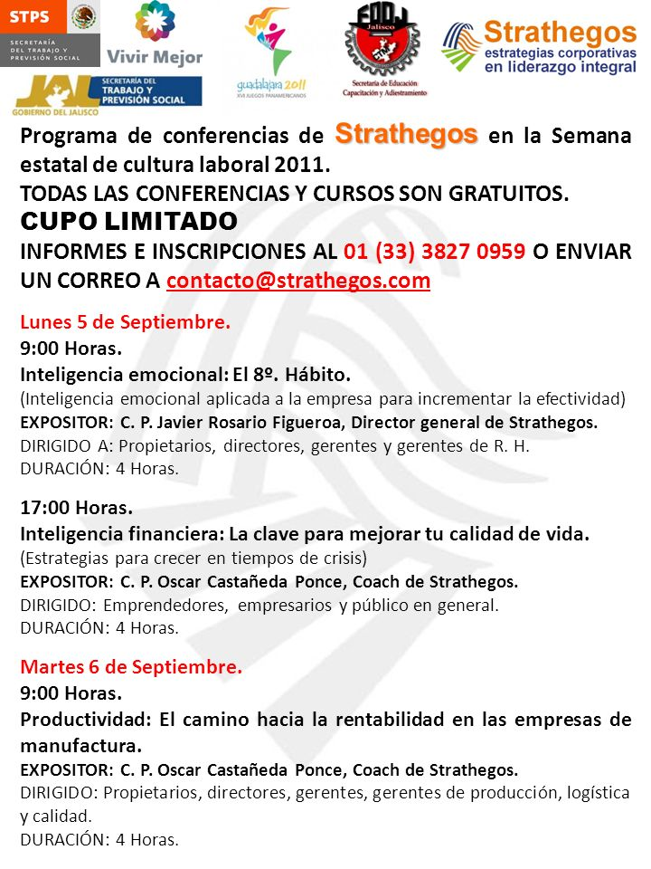 TODAS LAS CONFERENCIAS Y CURSOS SON GRATUITOS. CUPO LIMITADO