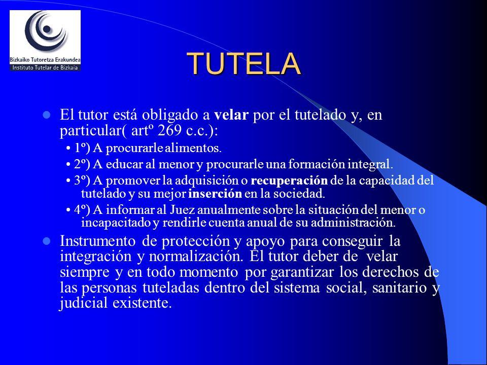 TUTELAEl tutor está obligado a velar por el tutelado y, en particular( artº 269 c.c.): • 1º) A procurarle alimentos.