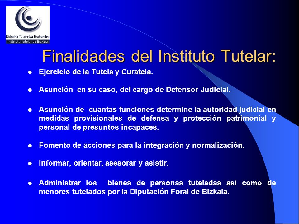 Finalidades del Instituto Tutelar: