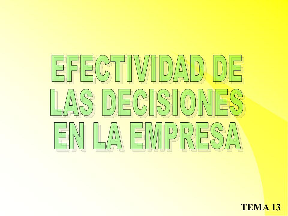 EFECTIVIDAD DE LAS DECISIONES EN LA EMPRESA