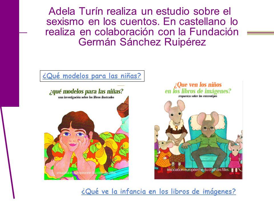 Adela Turín realiza un estudio sobre el sexismo en los cuentos