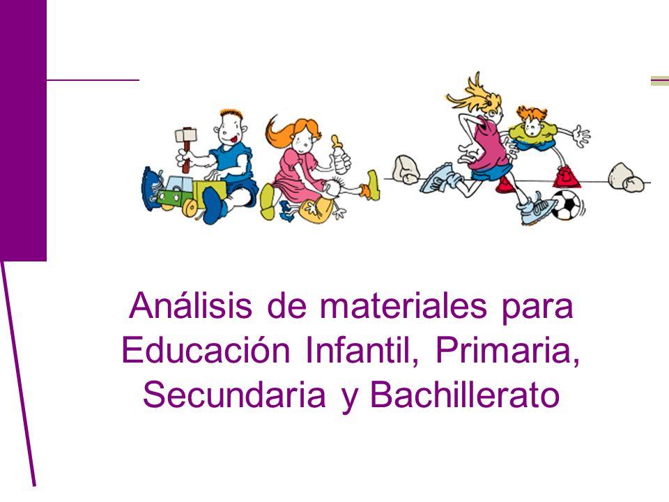 Análisis de materiales para Educación Infantil, Primaria, Secundaria y Bachillerato