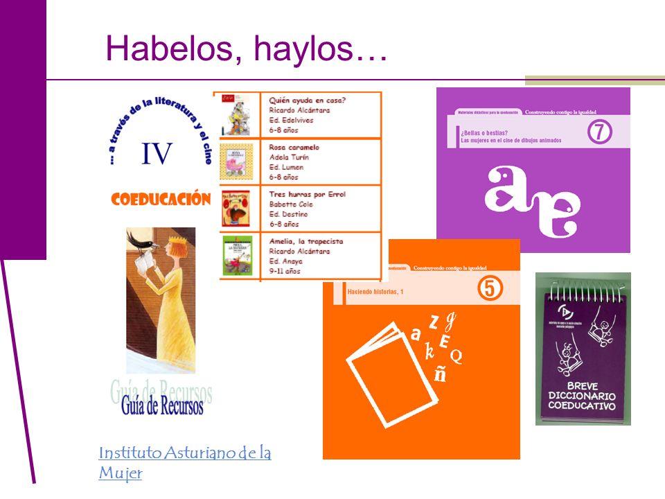 Habelos, haylos… Instituto Asturiano de la Mujer