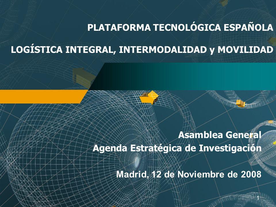 PLATAFORMA TECNOLÓGICA ESPAÑOLA LOGÍSTICA INTEGRAL, INTERMODALIDAD y MOVILIDAD