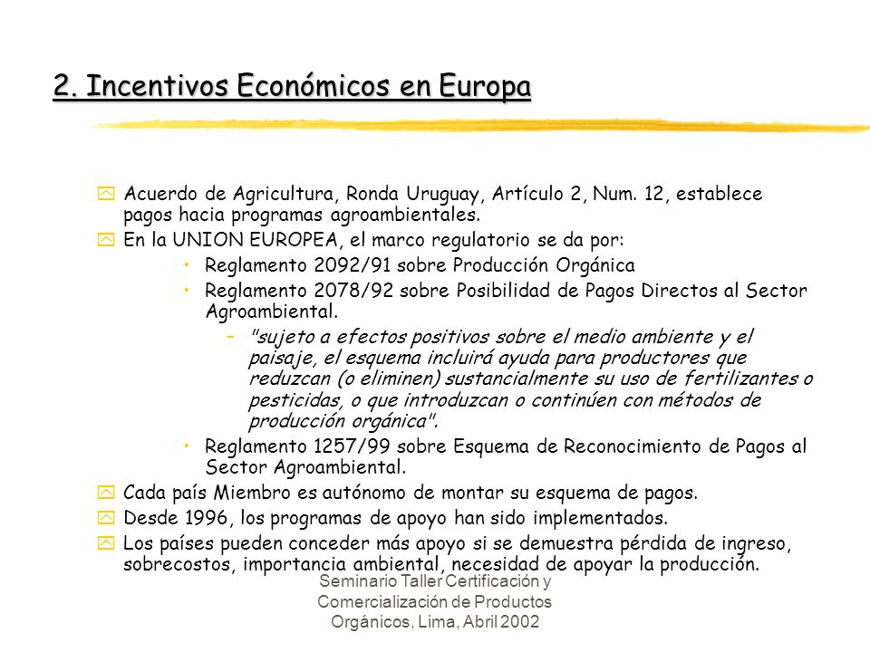 2. Incentivos Económicos en Europa
