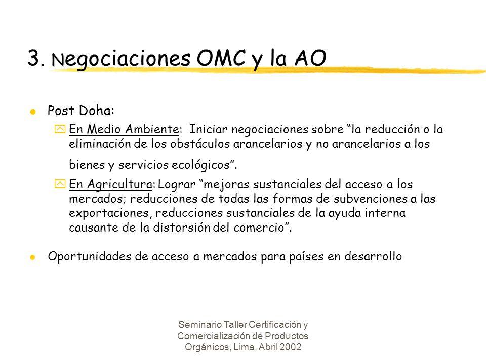 3. Negociaciones OMC y la AO
