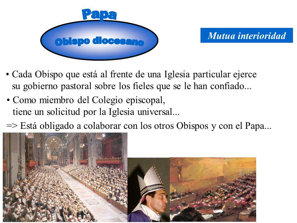Papa Mutua interioridad. Obispo diocesano.