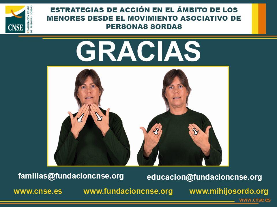 GRACIAS familias@fundacioncnse.org educacion@fundacioncnse.org