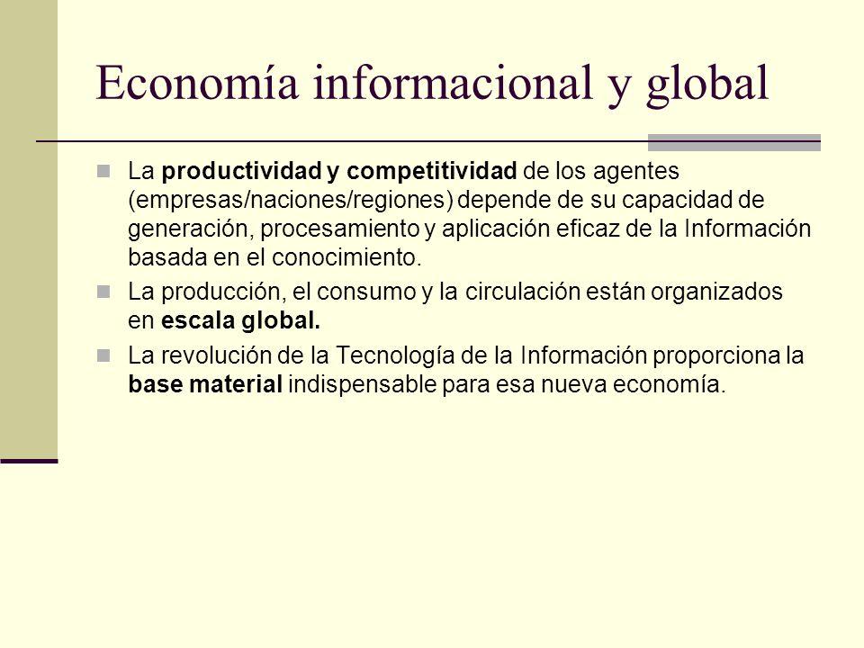 Economía informacional y global