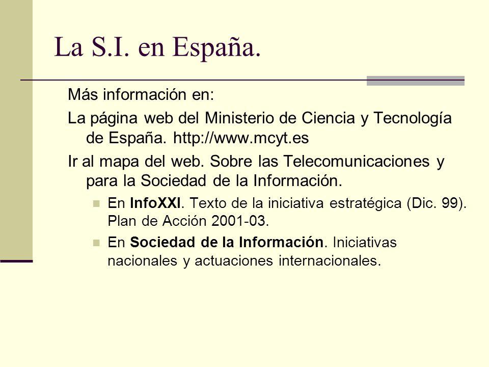 La S.I. en España. Más información en: