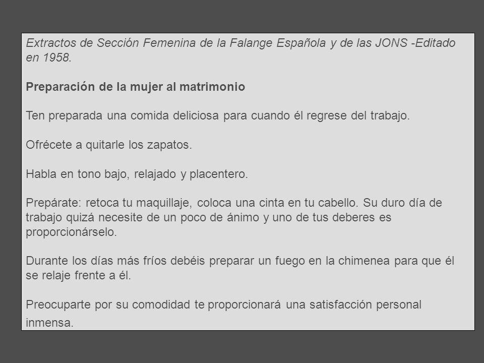 Extractos de Sección Femenina de la Falange Española y de las JONS -Editado en 1958.