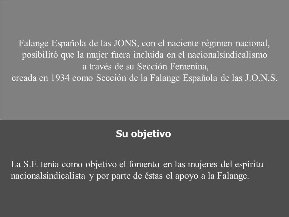Falange Española de las JONS, con el naciente régimen nacional,