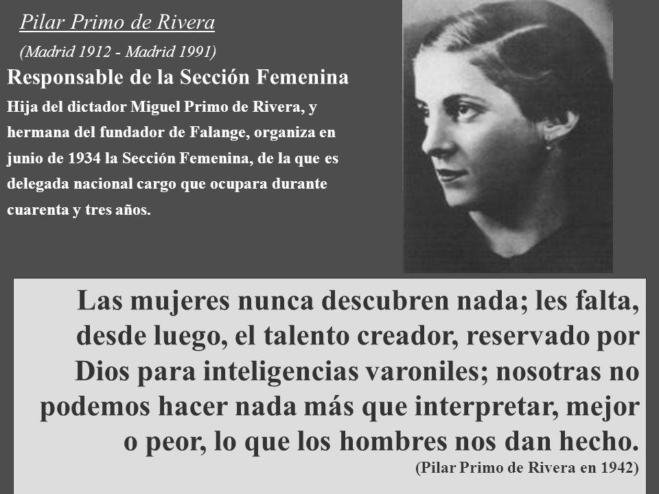 Pilar Primo de Rivera (Madrid 1912 - Madrid 1991)