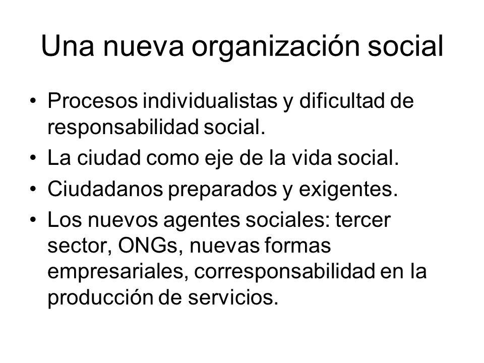 Una nueva organización social