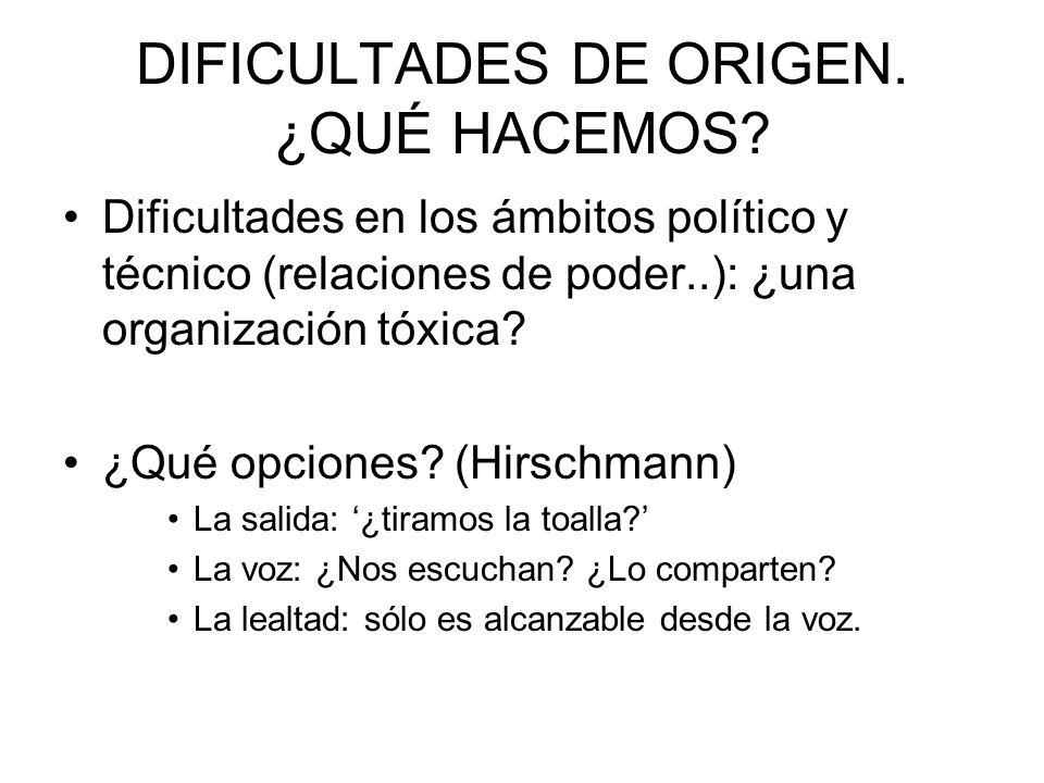 DIFICULTADES DE ORIGEN. ¿QUÉ HACEMOS