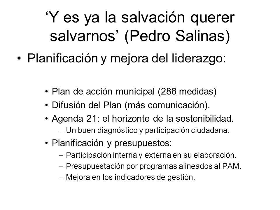 'Y es ya la salvación querer salvarnos' (Pedro Salinas)