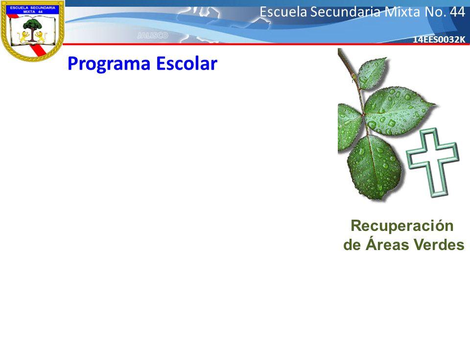 Programa Escolar Recuperación de Áreas Verdes