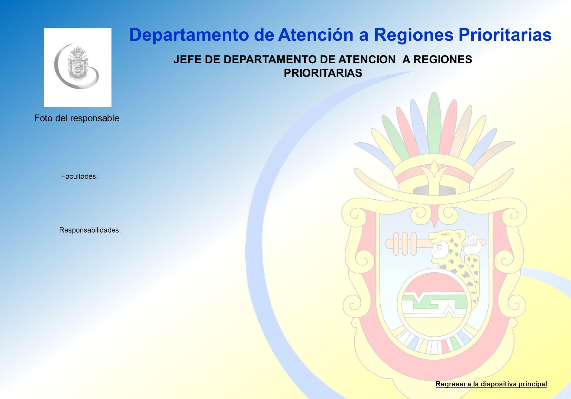 JEFE DE DEPARTAMENTO DE ATENCION A REGIONES PRIORITARIAS