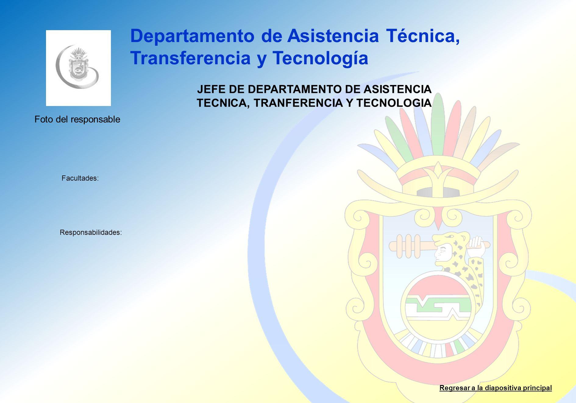 JEFE DE DEPARTAMENTO DE ASISTENCIA TECNICA, TRANFERENCIA Y TECNOLOGIA
