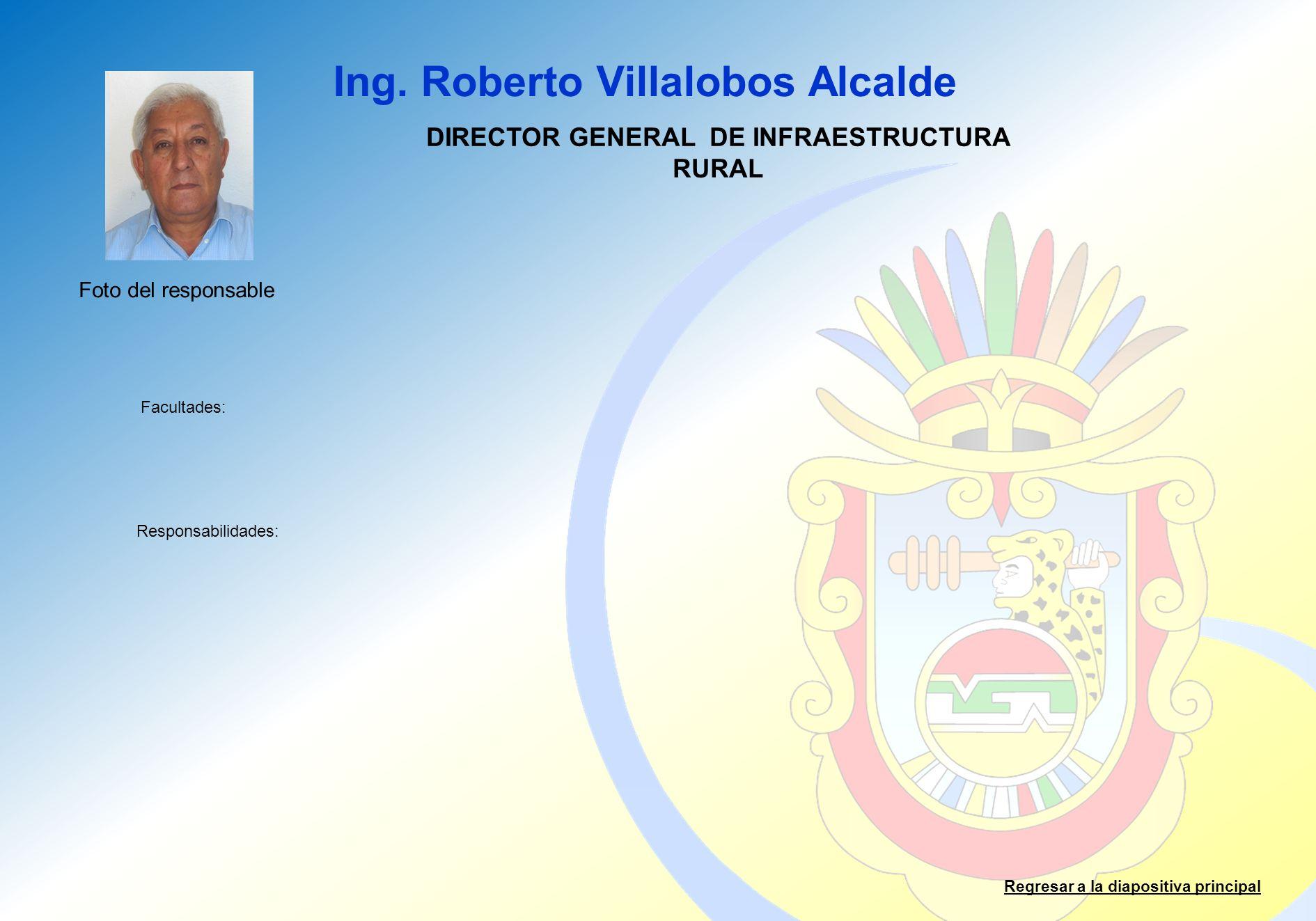DIRECTOR GENERAL DE INFRAESTRUCTURA RURAL