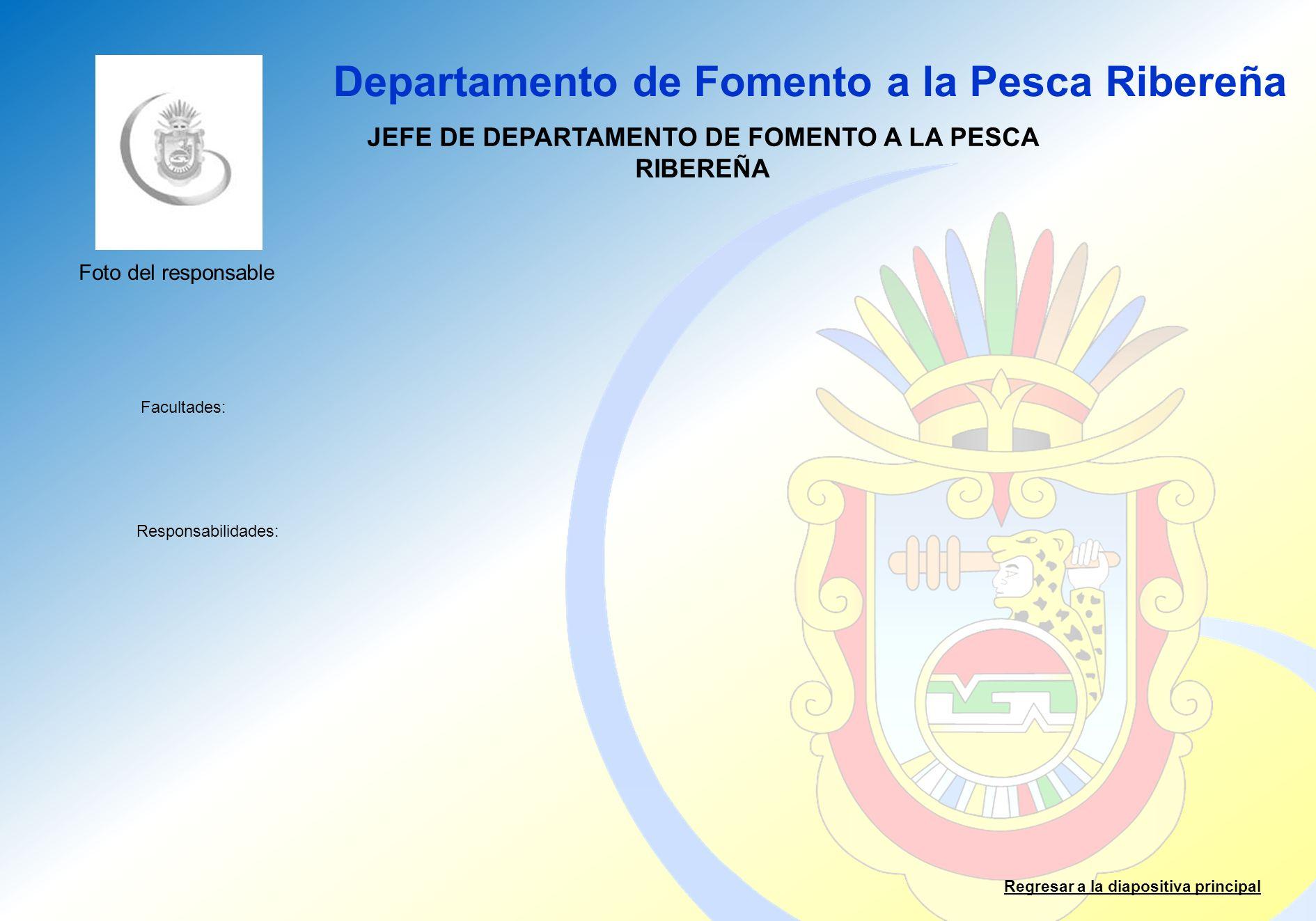 JEFE DE DEPARTAMENTO DE FOMENTO A LA PESCA RIBEREÑA
