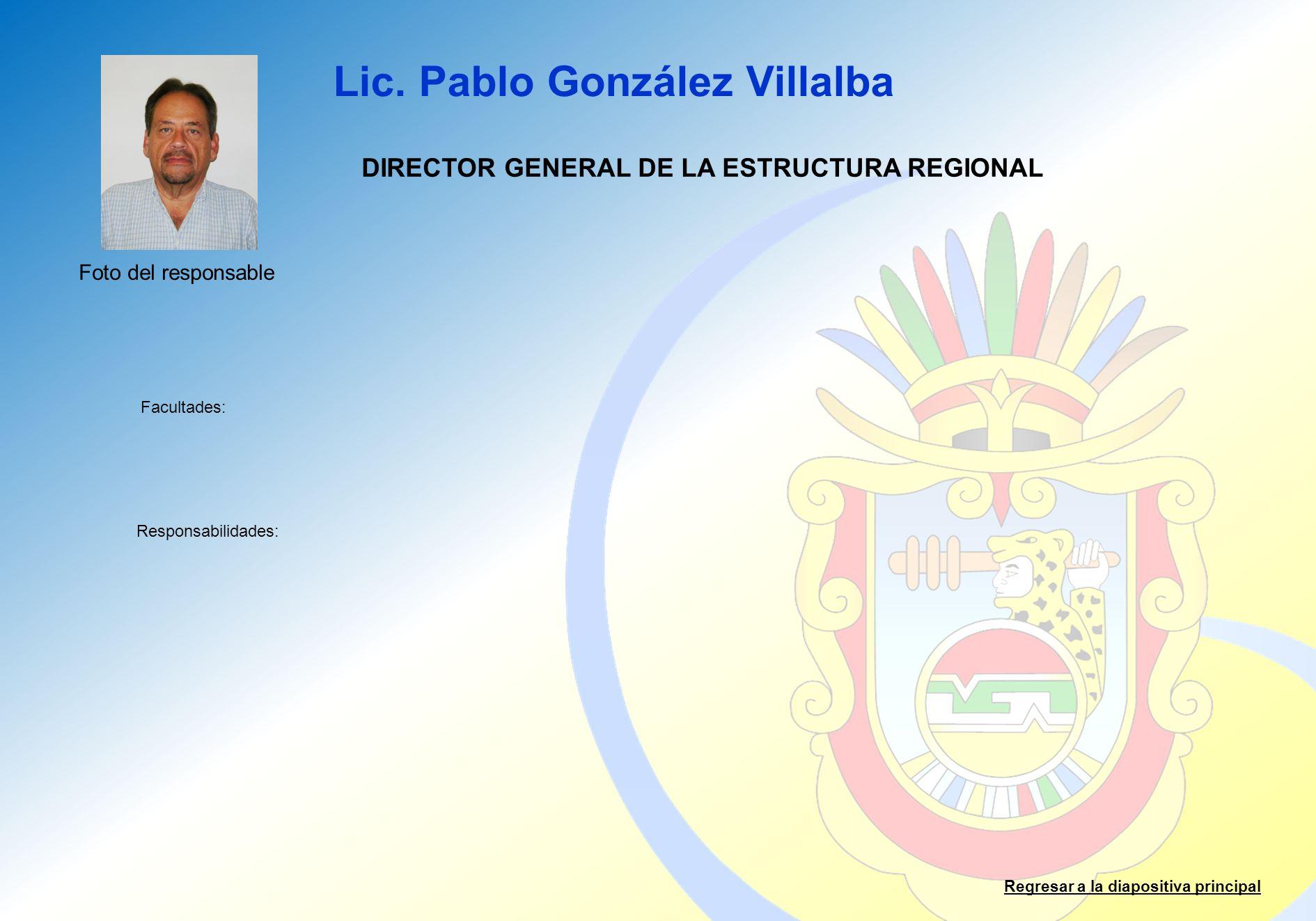DIRECTOR GENERAL DE LA ESTRUCTURA REGIONAL