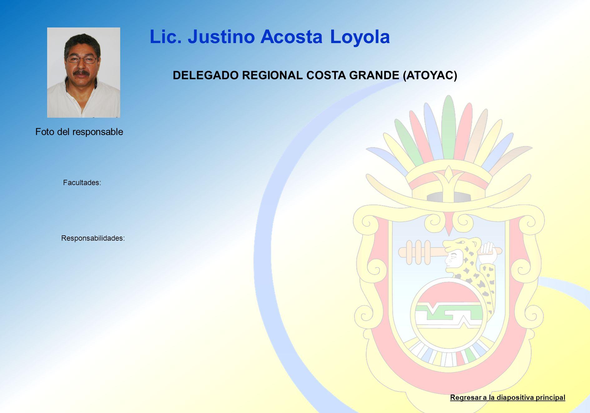 DELEGADO REGIONAL COSTA GRANDE (ATOYAC)