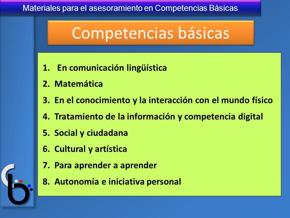 Competencias básicas En comunicación lingüística 2. Matemática