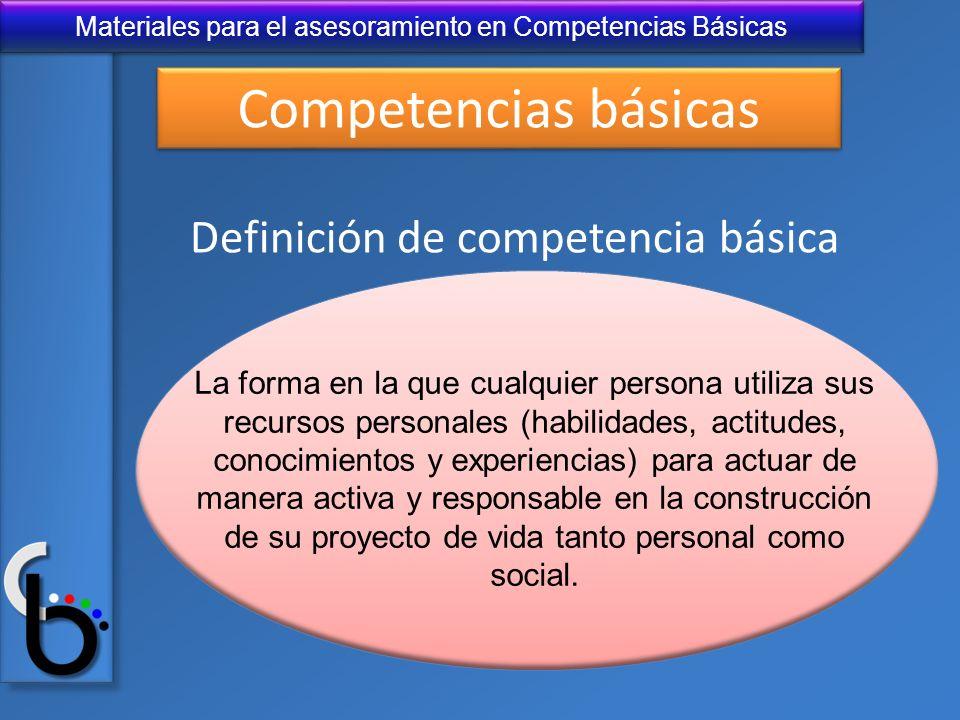 Competencias básicas Definición de competencia básica