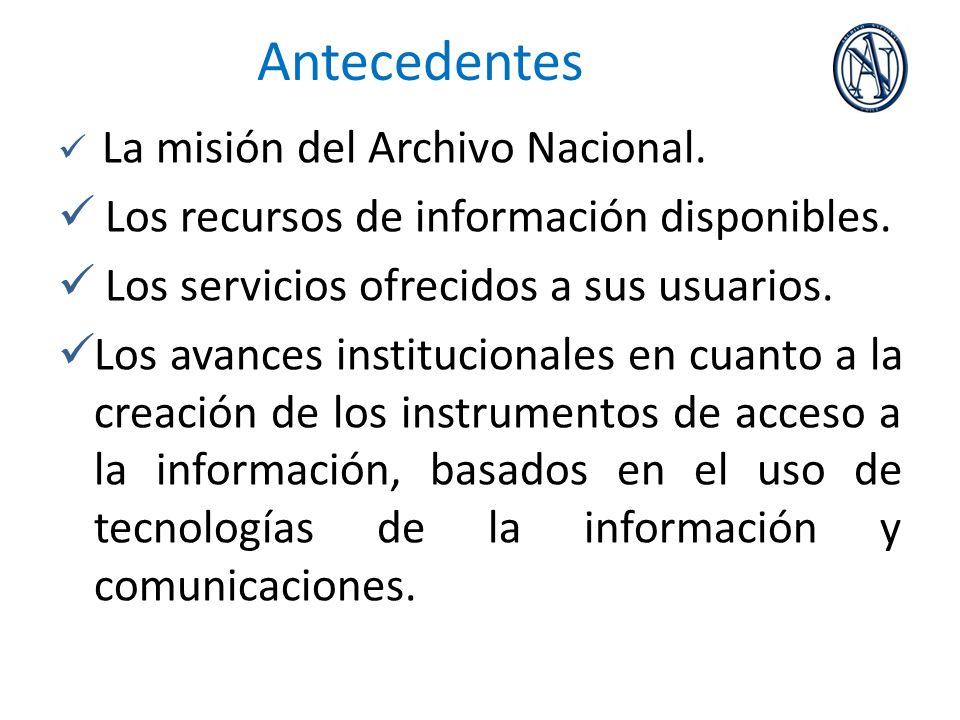 Antecedentes Los recursos de información disponibles.