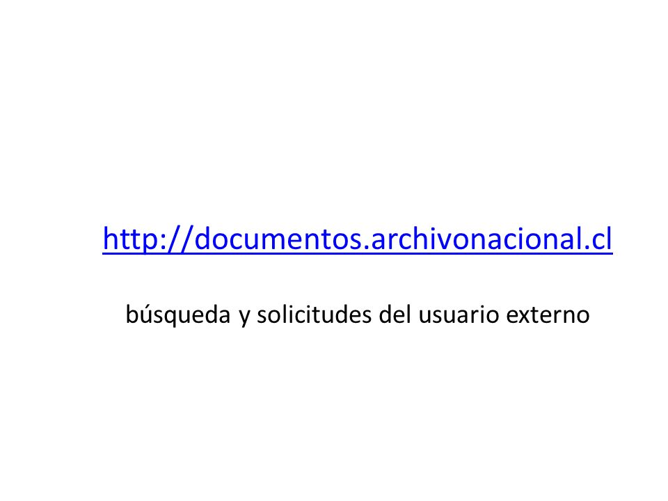 http://documentos. archivonacional