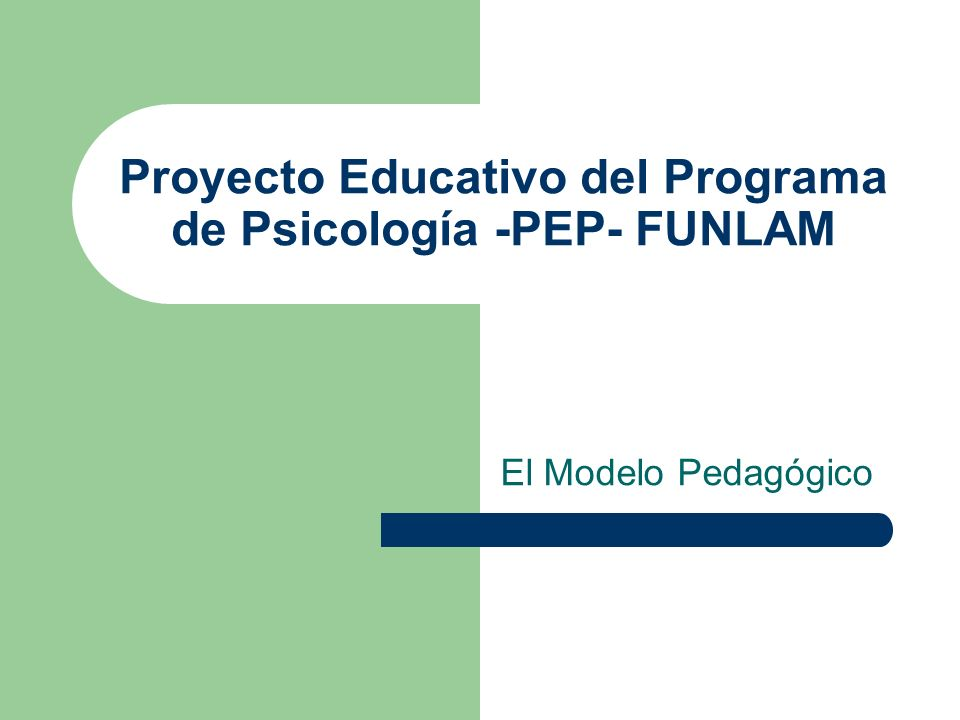 Proyecto Educativo del Programa de Psicología -PEP- FUNLAM
