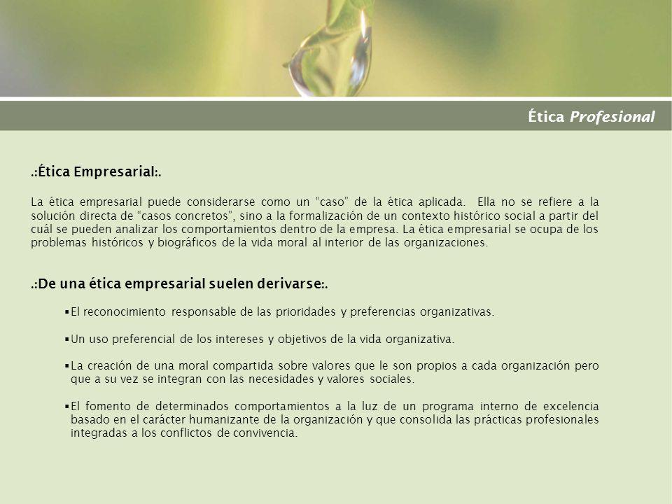 Ética Profesional .:Ética Empresarial:.