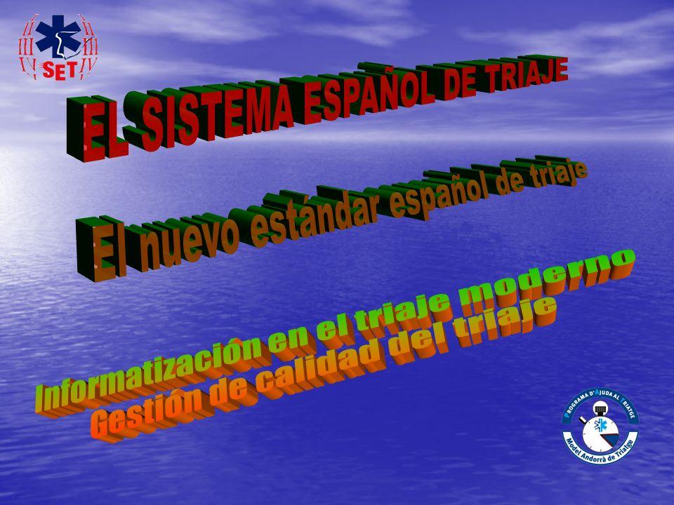 EL SISTEMA ESPAÑOL DE TRIAJE