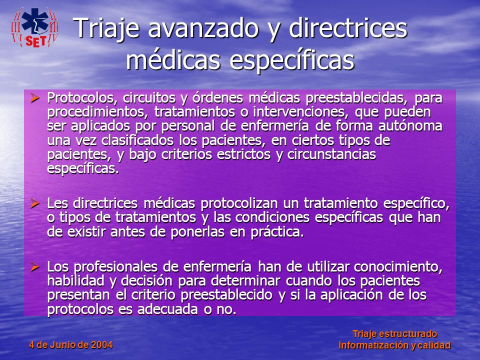 Triaje avanzado y directrices médicas específicas
