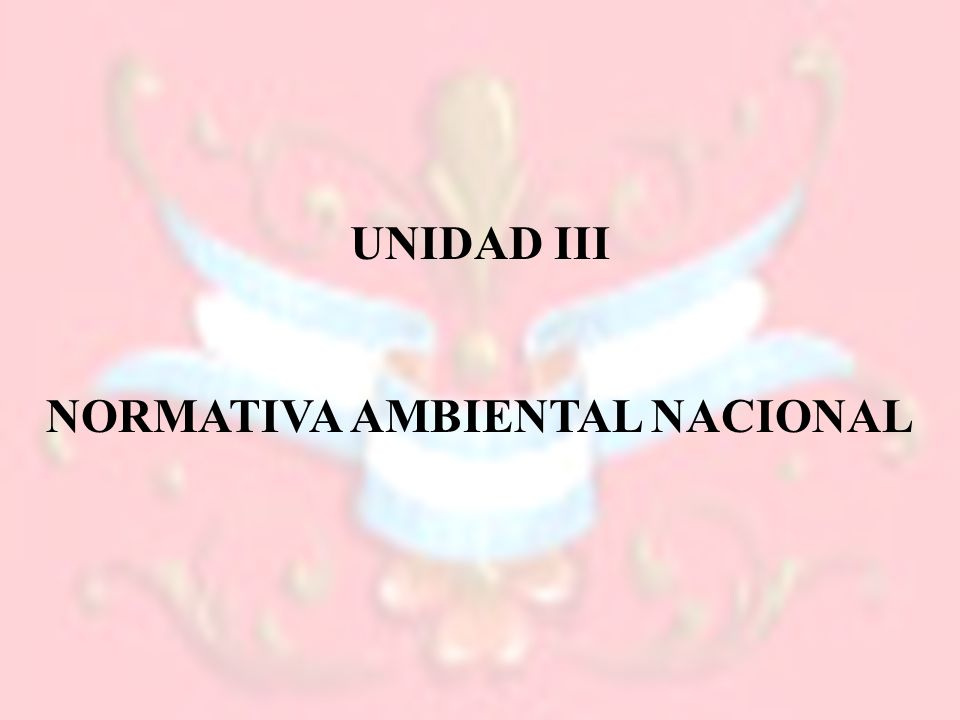NORMATIVA AMBIENTAL NACIONAL