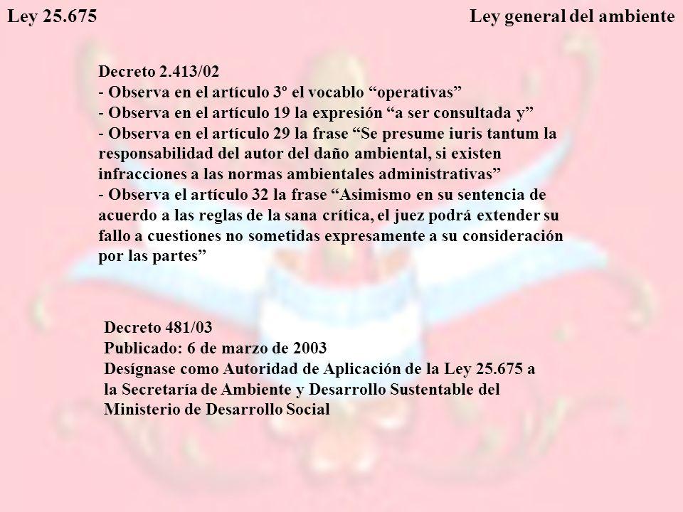 Ley 25.675 Ley general del ambiente