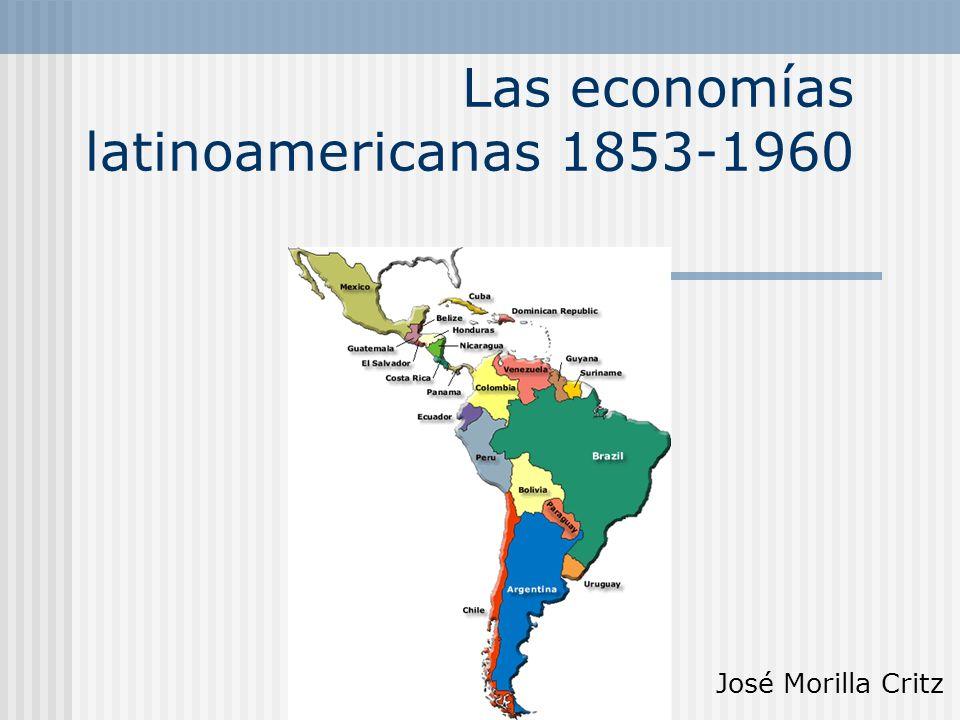 Las economías latinoamericanas 1853-1960