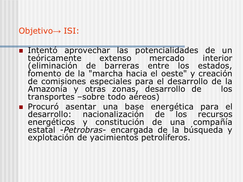 Objetivo→ ISI: