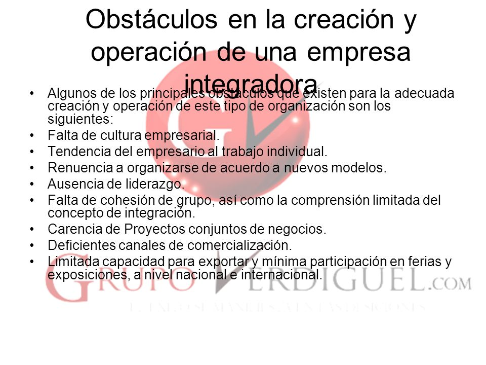 Obstáculos en la creación y operación de una empresa integradora