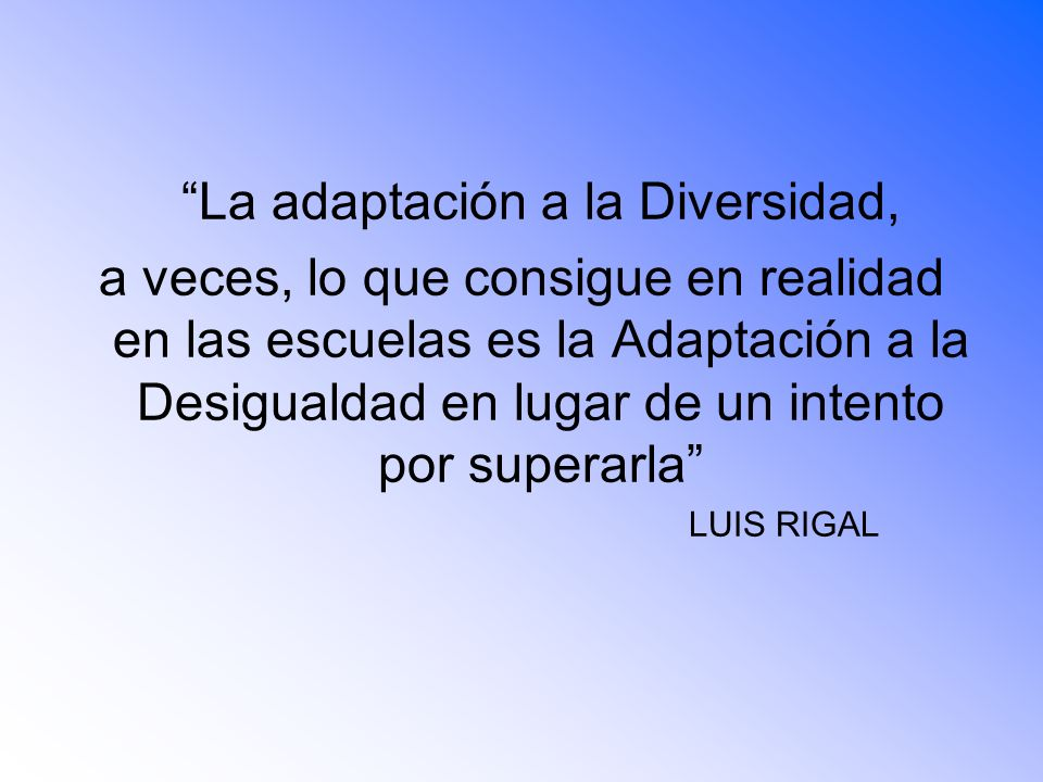 La adaptación a la Diversidad,