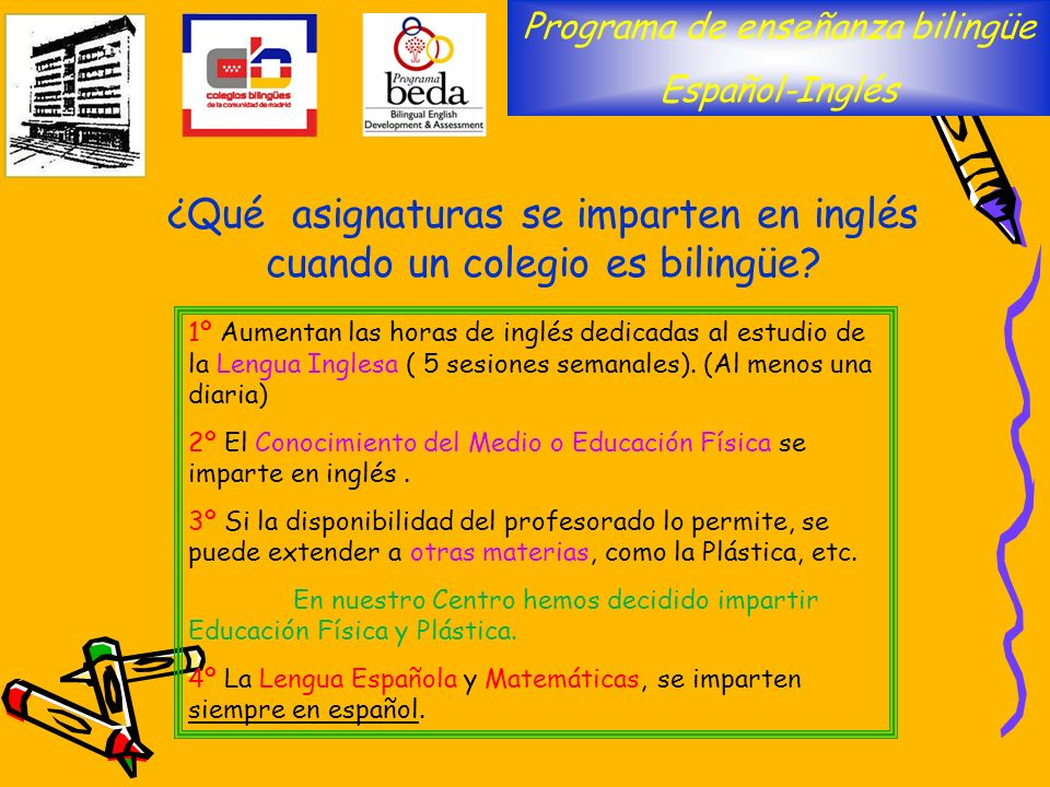 ¿Qué asignaturas se imparten en inglés cuando un colegio es bilingüe