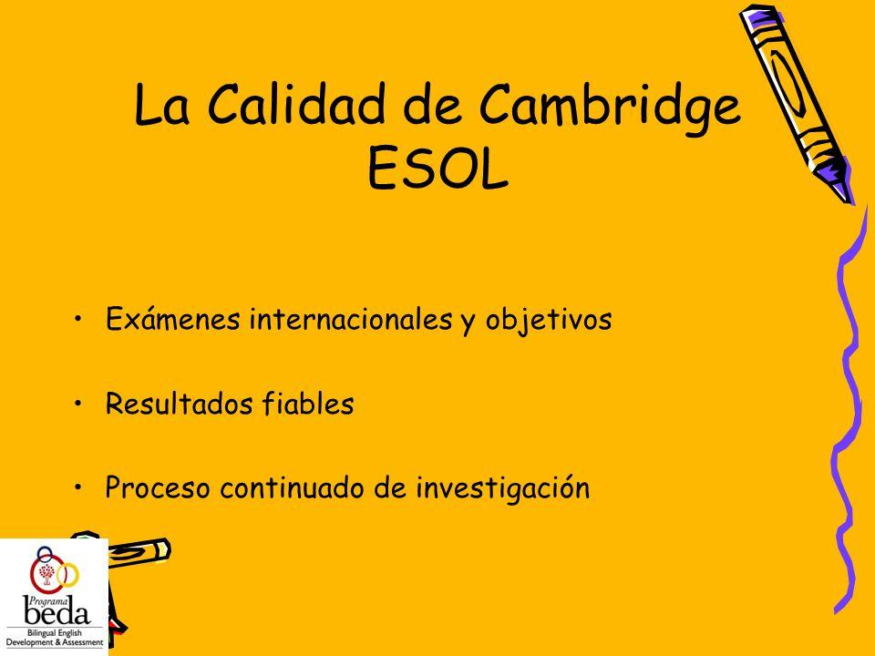 La Calidad de Cambridge ESOL
