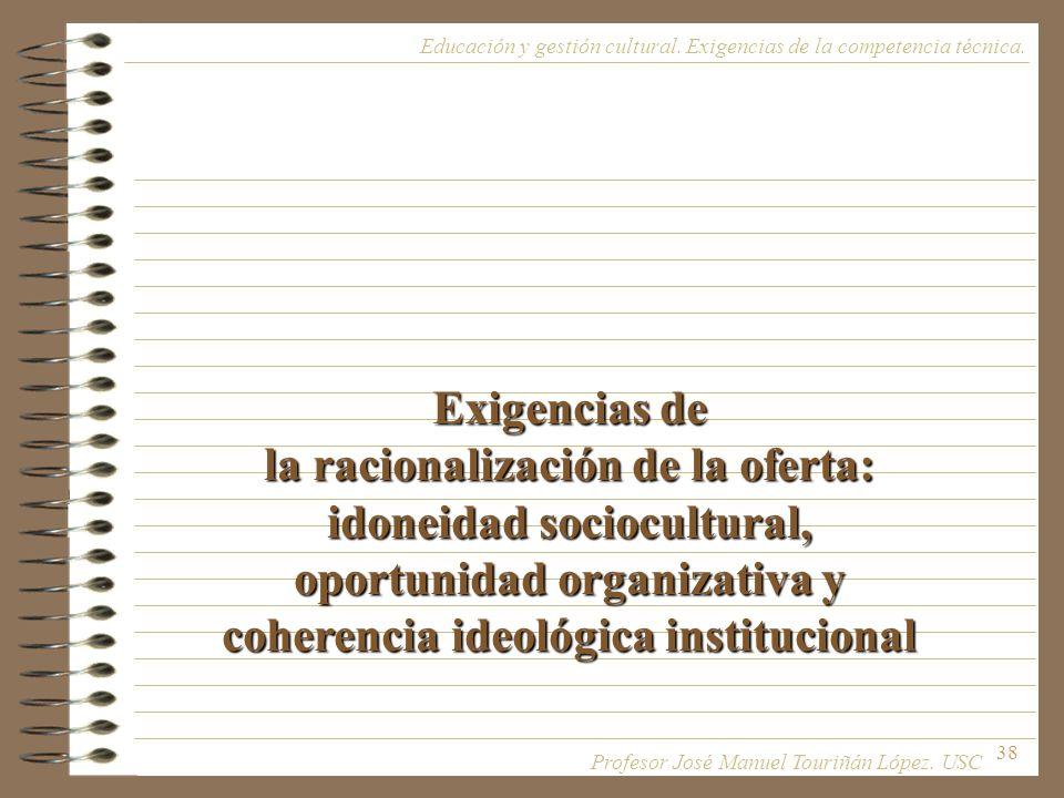 la racionalización de la oferta: idoneidad sociocultural,