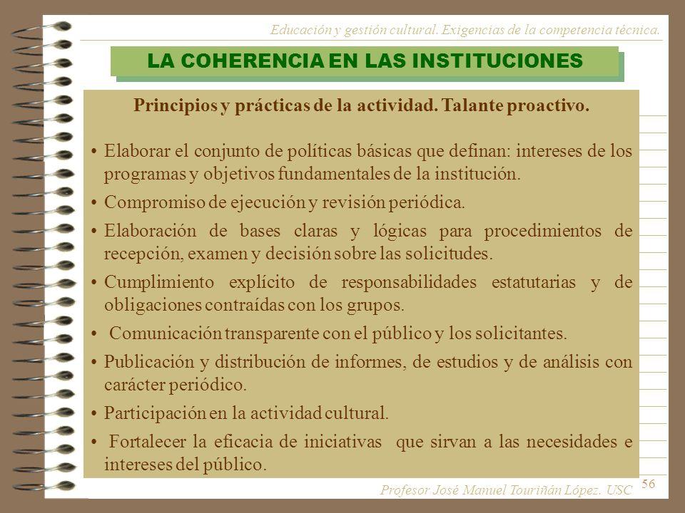 Principios y prácticas de la actividad. Talante proactivo.