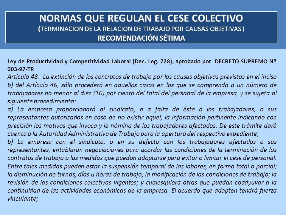 NORMAS QUE REGULAN EL CESE COLECTIVO (TERMINACION DE LA RELACION DE TRABAJO POR CAUSAS OBJETIVAS ) RECOMENDACIÓN SÉTIMA