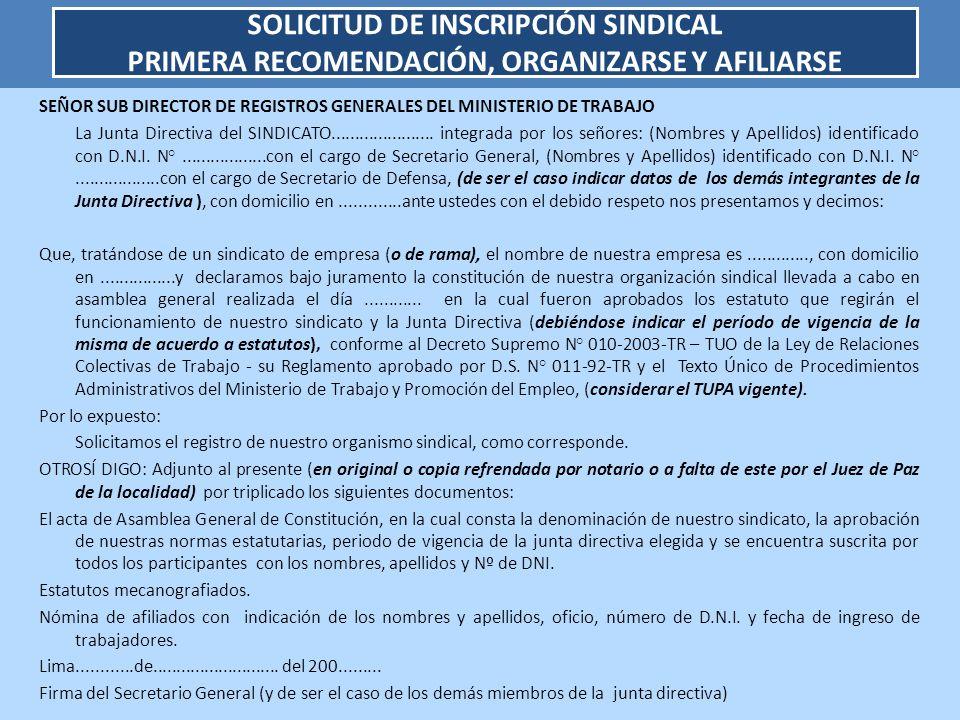SOLICITUD DE INSCRIPCIÓN SINDICAL PRIMERA RECOMENDACIÓN, ORGANIZARSE Y AFILIARSE