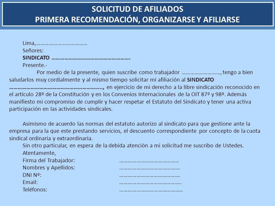 SOLICITUD DE AFILIADOS PRIMERA RECOMENDACIÓN, ORGANIZARSE Y AFILIARSE