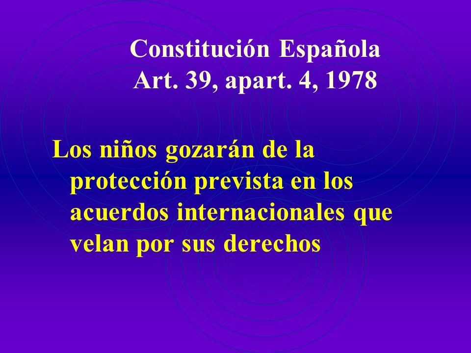Constitución Española Art. 39, apart. 4, 1978