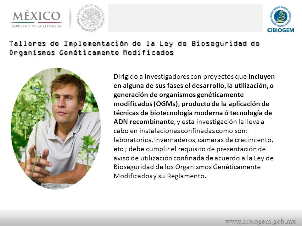 Talleres de Implementación de la Ley de Bioseguridad de Organismos Genéticamente Modificados